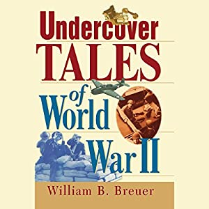 Undercover Tales of World War II Audiobook