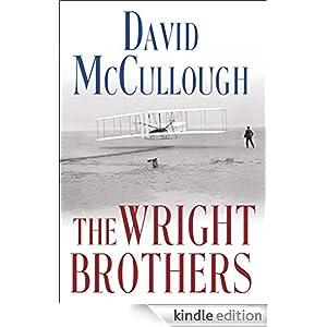 Amazon Com The Wright Brothers Ebook David Mccullough