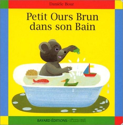 Petit ours brun 3 petit ours brun dans son bain le for Petit ours brun a la piscine