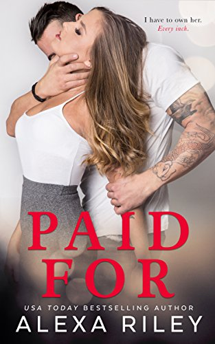 PAID FOR by Alexa Riley cover