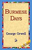 Burmese Days (1421808307) by Orwell, George
