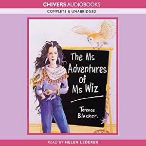 The Ms Adventures of Ms Wiz | [Terence Blacker]