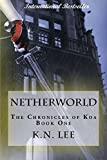 img - for Netherworld (The Chronicles of Koa) book / textbook / text book