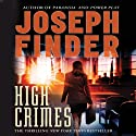 High Crimes (       UNABRIDGED) by Joseph Finder Narrated by Therese Plummer