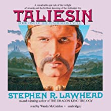 Taliesin: The Pendragon Cycle, Book 1 | Livre audio Auteur(s) : Stephen R. Lawhead Narrateur(s) : Wanda McCaddon