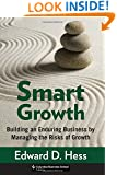 Smart Growth: Building an Enduring Business by Managing the Risks of Growth (Columbia Business School Publishing)