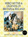 """Hero Myths and Legends of Britain and Ireland"" av M I Ebbutt"