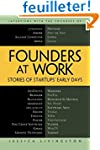 Founders at Work: Stories of Startups...