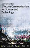 Effective Communication for Science and Technology (Palgrave Study Skills)