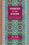 Visions in the Stone: Journey to the...