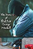 The Hero of Skid Row (1425936822) by Mitchell, George