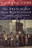 The French and Their Revolution: Selected Writings