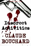 Discreet Activities (VIGILANTE Series Book 6)