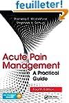 Acute Pain Management: A Practical Gu...