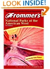 Frommer's National Parks of the American West (Park Guides)