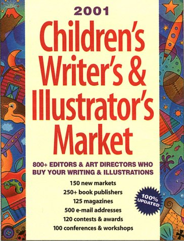 2001 Children's Writer's & Illustrator's Market (Children's Writer's & Illustrator's Market, 2001)