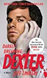 By Jeff Lindsay: Darkly Dreaming Dexter