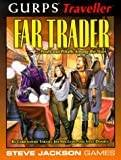 Gurps Traveller Far Trader: Profit and Pitfalls Among the Stars