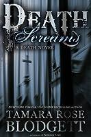 Death Screams (#4): Dark Dystopian Paranormal Romance (The Death Series) (English Edition)