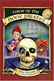 The Curse of the Bone Pirates: Nui Island Eco-logical Adventures