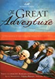 The Great Adventure (0849917751) by Women of Faith
