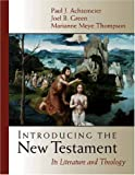 Introducing the New Testament: Its Literature and Theology (0802837174) by Thompson, Marianne Meye