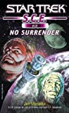 SCE: No Surrender: Book Four (Star Trek: S.C.E) (0743464435) by Collins, Mike