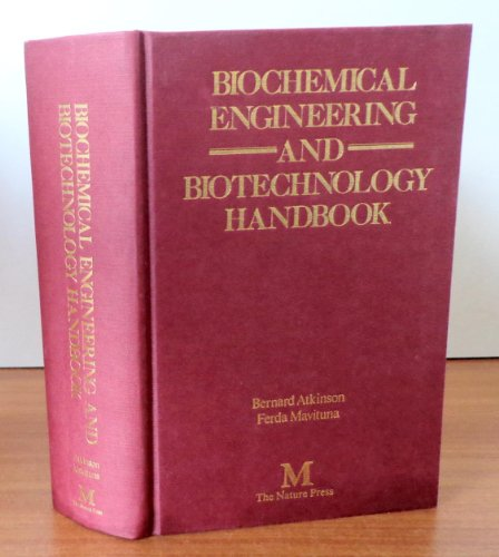 Biochemical engineering and biotechnology handbook