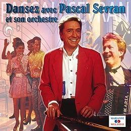 Dansez avec Pascal Sevran