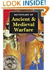 Dictionary of Ancient & Medieval Warfare