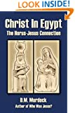 Christ in Egypt: The Horus-Jesus Connection