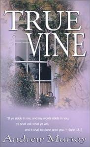 "Cover of ""True Vine"""