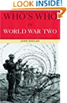 Who's Who in World War II (Who's Who...