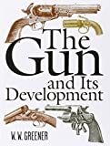 img - for The Gun and Its Development book / textbook / text book