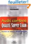 Audit combin� qualit� / supply chain...