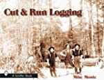 Cut & Run Logging