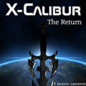 X-Calibur: The Return | Robert Jackson-Lawrence