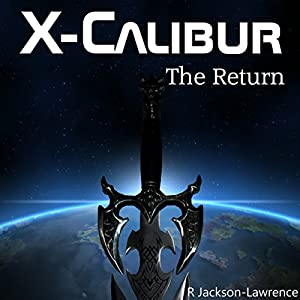 X-Calibur: The Return Audiobook