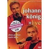 """Johann K�nig - Ohne Proben nach oben: Live (+ Audio-CD) [2 DVDs]von """"Johann K�nig"""""""