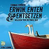 Erwin, Enten & Entsetzen: Schall & Wahn (Erwin Düsedieker, Band 3)