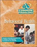 img - for 20 Common Problems in Behavioral Health[ 20 COMMON PROBLEMS IN BEHAVIORAL HEALTH ] by Degruy, Frank Verloin (Author) Jan-01-02[ Paperback ] book / textbook / text book