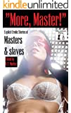 More, Master! Thirty Erotic Stories of Masters and Slaves