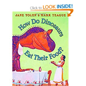 How Do Dinosaurs Eat Their Food By Jane Yolen