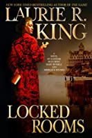 Locked Rooms: A novel of suspense featuring Mary Russell and Sherlock Holmes (A Mary Russell & Sherlock Holmes Mystery Book 8)