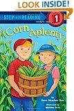 Corn Aplenty (Step into Reading)