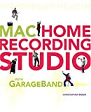 Mac Home Recording Studio with GarageBand (0321281055) by Breen, Christopher