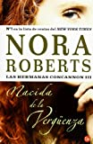 Nacida de la verguenza/ Born in Shame (Las Hermanas Concannon/ Born in Trilogy) (Spanish Edition)