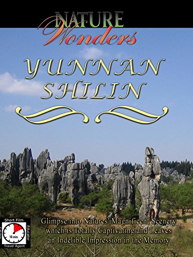 Nature Wonders - YUNNAN SHILIN - China