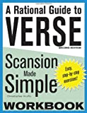 A Rational Guide to Verse: Scansion Made Simple Workbook