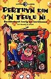 Perthyn Dim I'n Teulu Ni: Barddoniaeth Loerig am Berthnasau (Llyfrau Lloerig) (Welsh Edition)